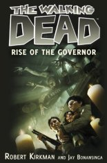 The Walking Dead: Rise of the Governor (novela de 'The Walking Dead')